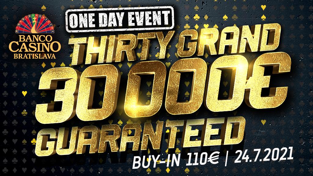 Ten Grand 10,000€ GTD & Thirty Grand 30,000€ GTD tento víkend!