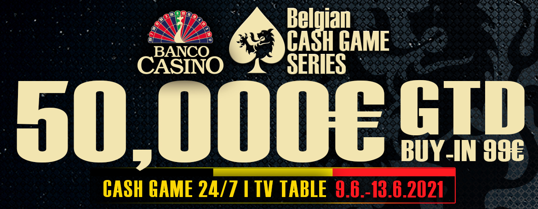 Belgian Cash Game Series sľubuje poriadnu cash game akciu a turnaj s 50,000€ GTD!