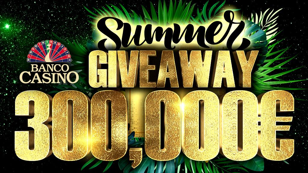 Horúce leto, ktoré neskončí v Banco Casino rozdá hosťom viac ako 300,000€!